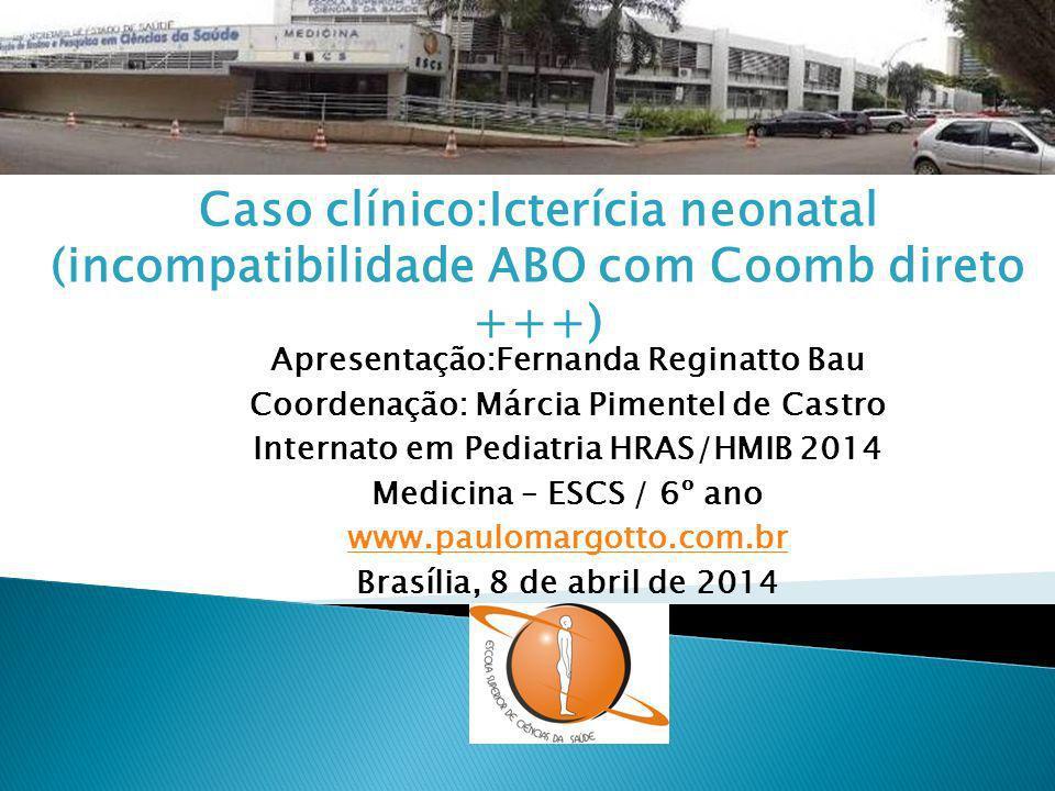 Caso clínico:Icterícia neonatal