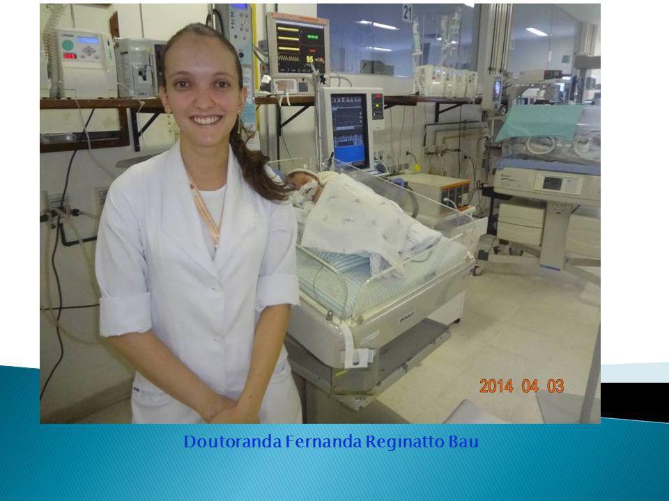 Doutoranda Fernanda Reginatto Bau