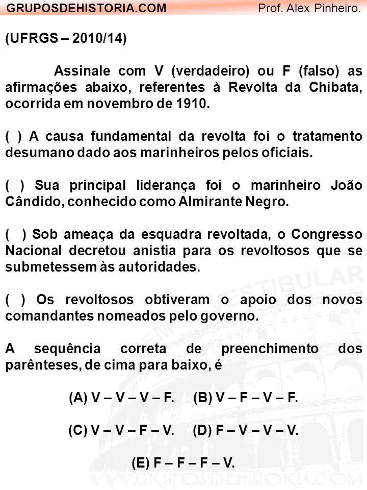 (A) V – V – V – F. (B) V – F – V – F.