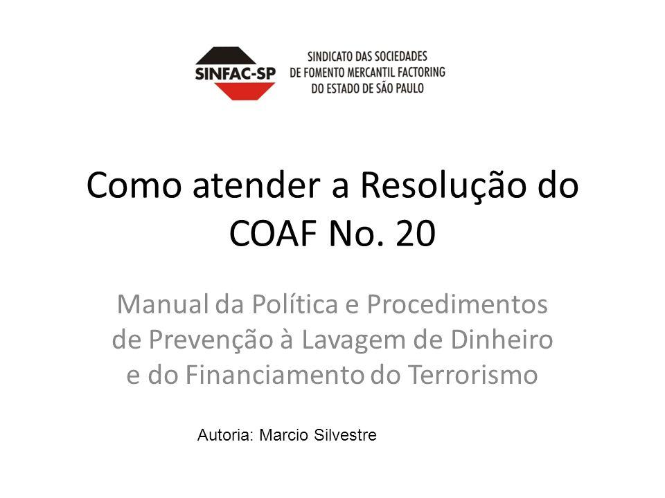 Como atender a Resolução do COAF No. 20