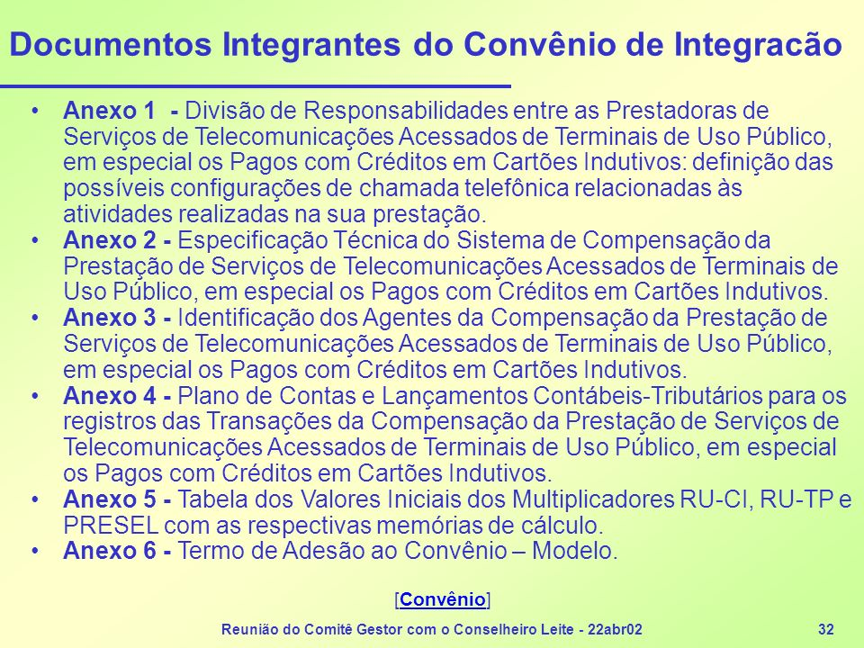 Documentos Integrantes do Convênio de Integracão
