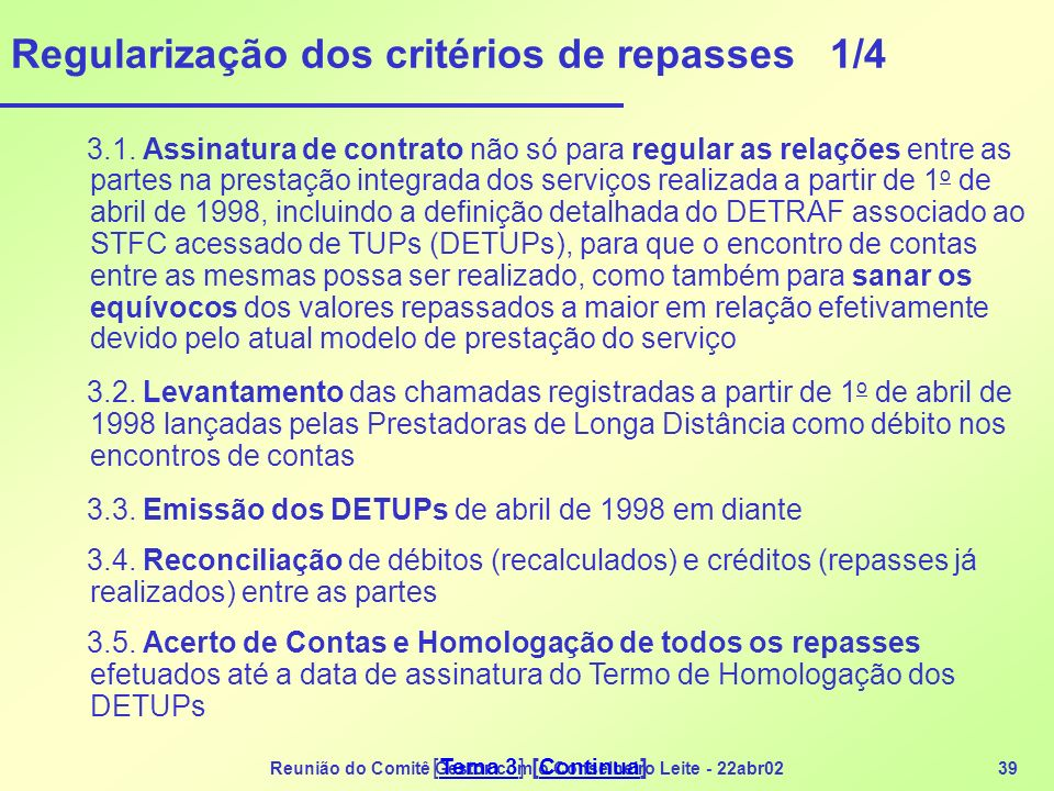 Regularização dos critérios de repasses 1/4