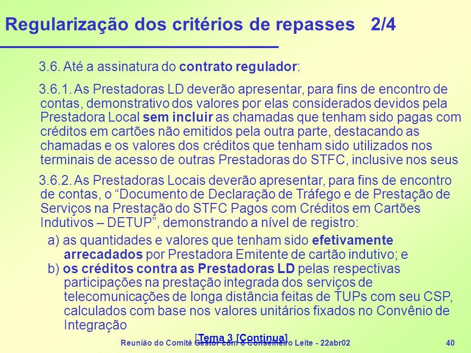 Regularização dos critérios de repasses 2/4