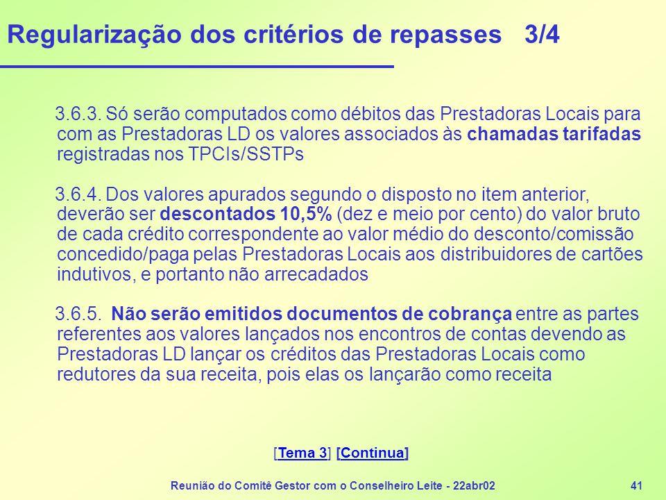 Regularização dos critérios de repasses 3/4