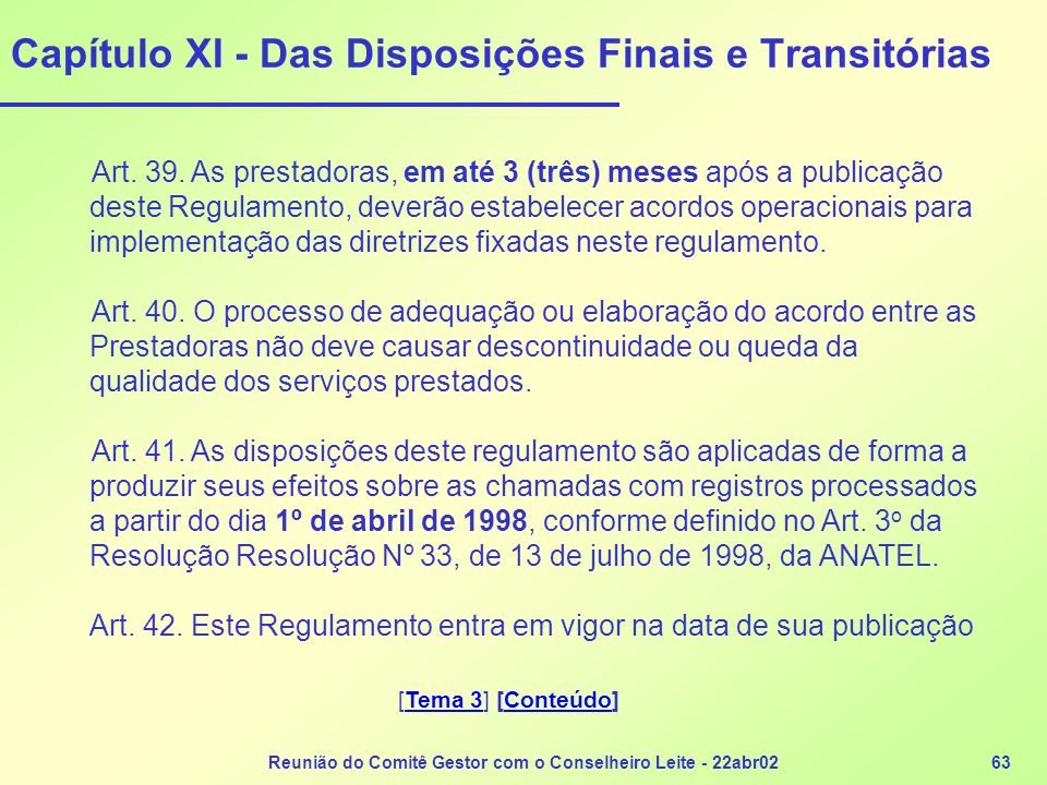 Capítulo XI - Das Disposições Finais e Transitórias