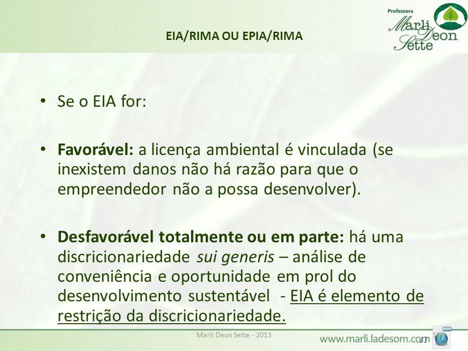 EIA/RIMA OU EPIA/RIMA Se o EIA for: