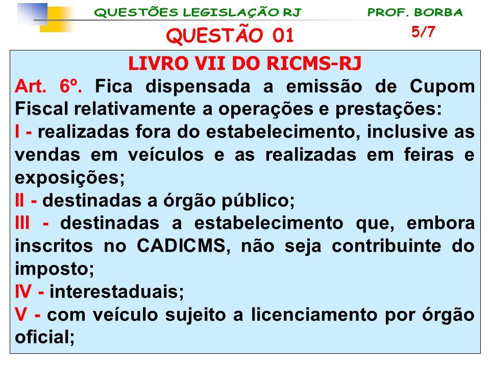 II - destinadas a órgão público;