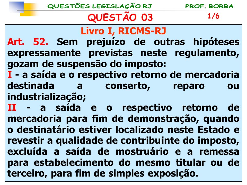 QUESTÃO 03 Livro I, RICMS-RJ
