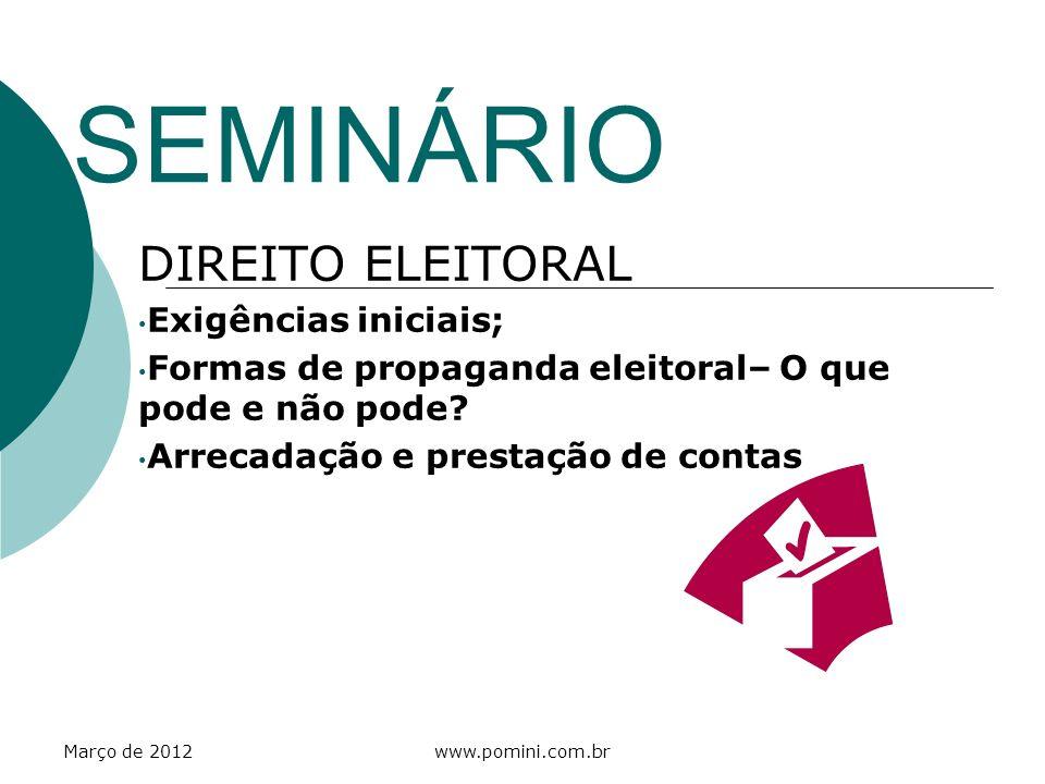 SEMINÁRIO DIREITO ELEITORAL Exigências iniciais;