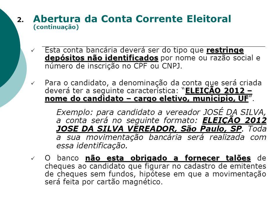 Abertura da Conta Corrente Eleitoral (continuação)