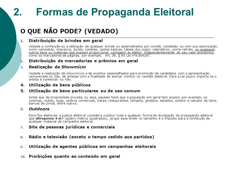 2. Formas de Propaganda Eleitoral
