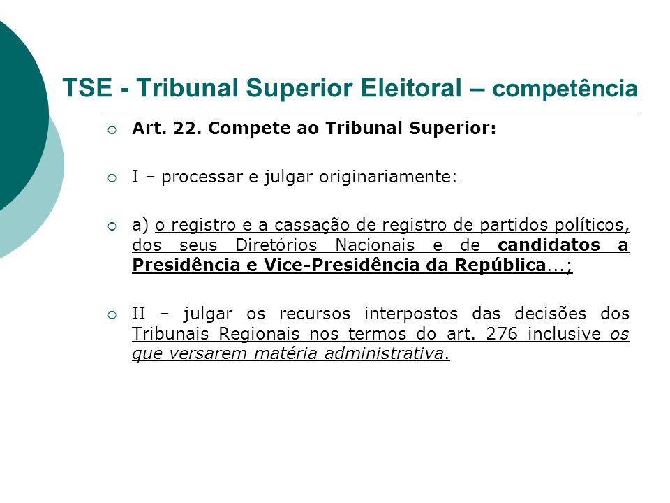 TSE - Tribunal Superior Eleitoral – competência