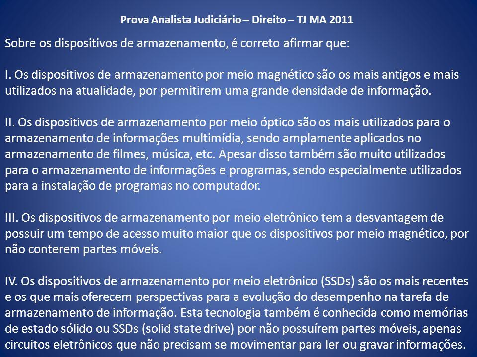 Prova Analista Judiciário – Direito – TJ MA 2011