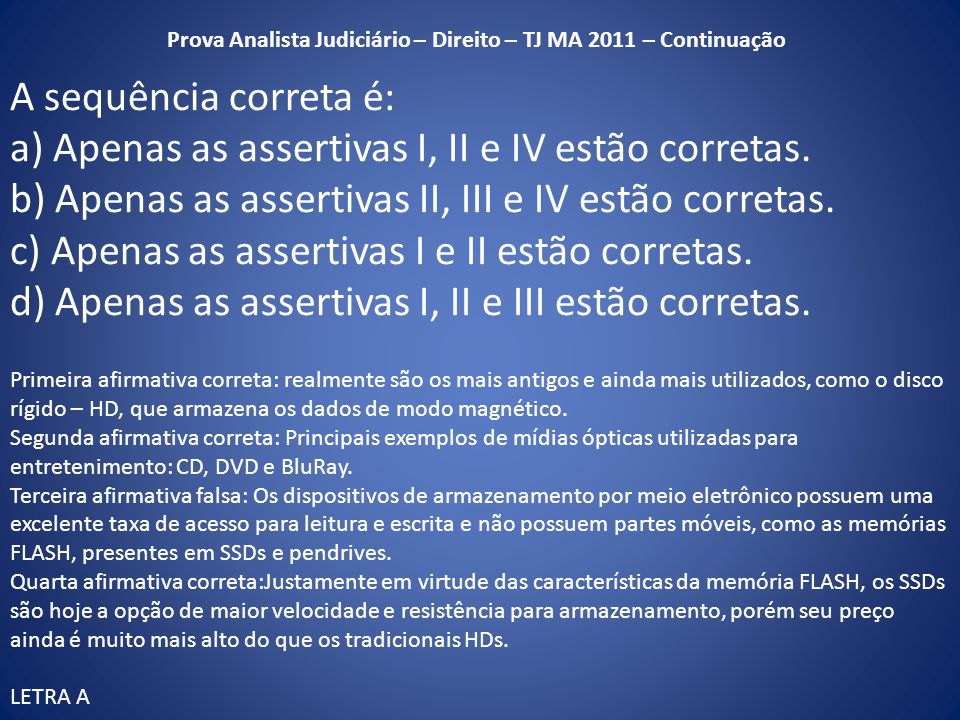 Prova Analista Judiciário – Direito – TJ MA 2011 – Continuação