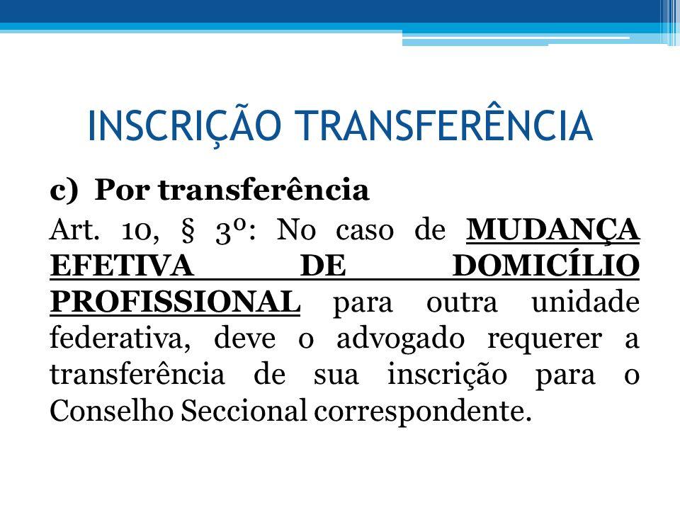INSCRIÇÃO TRANSFERÊNCIA