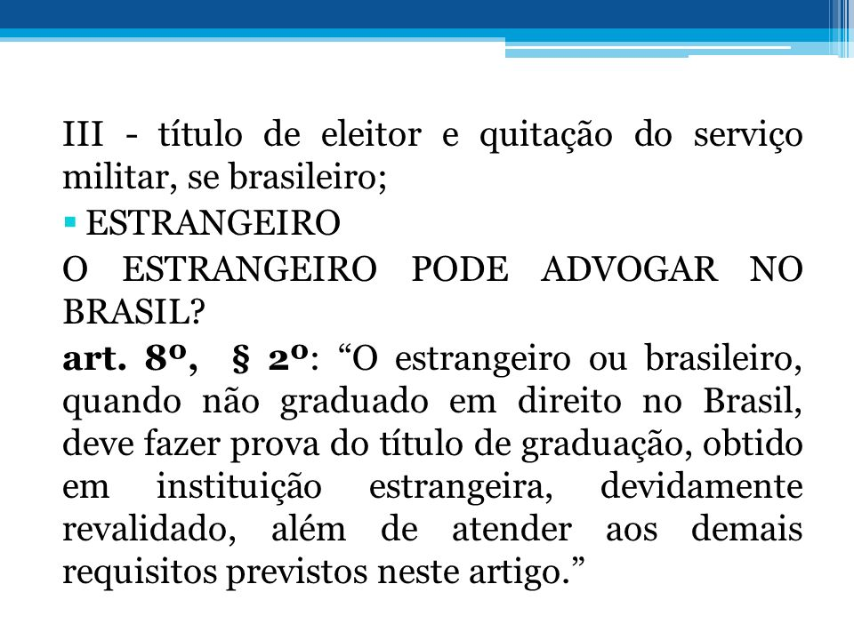 III - título de eleitor e quitação do serviço militar, se brasileiro;