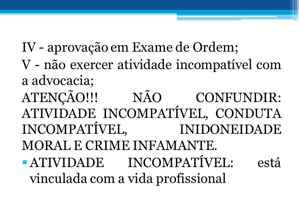 IV - aprovação em Exame de Ordem;