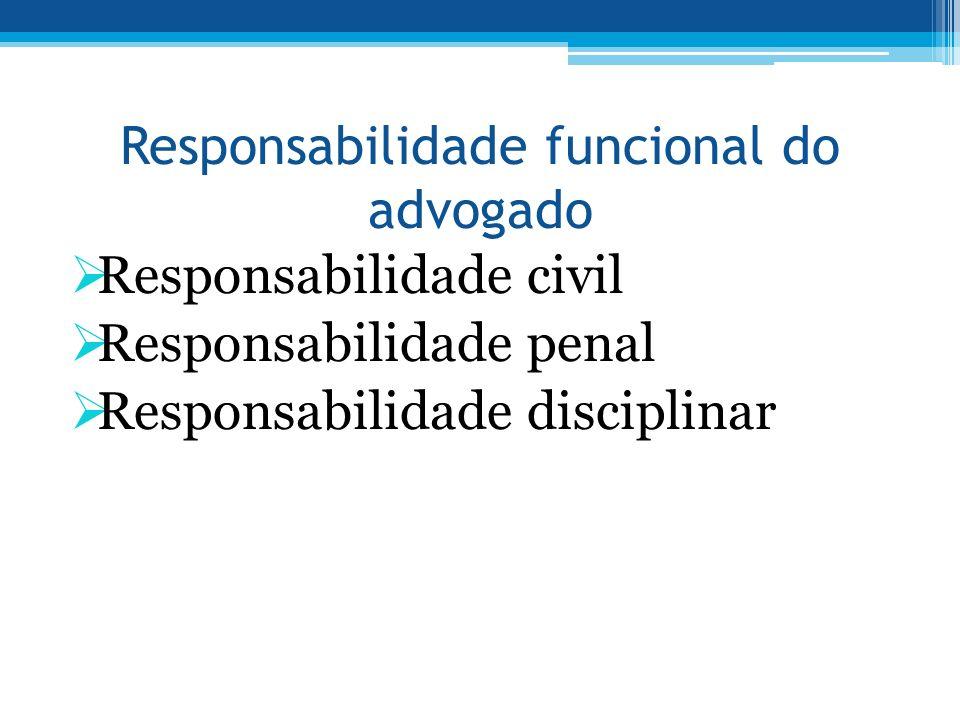 Responsabilidade funcional do advogado