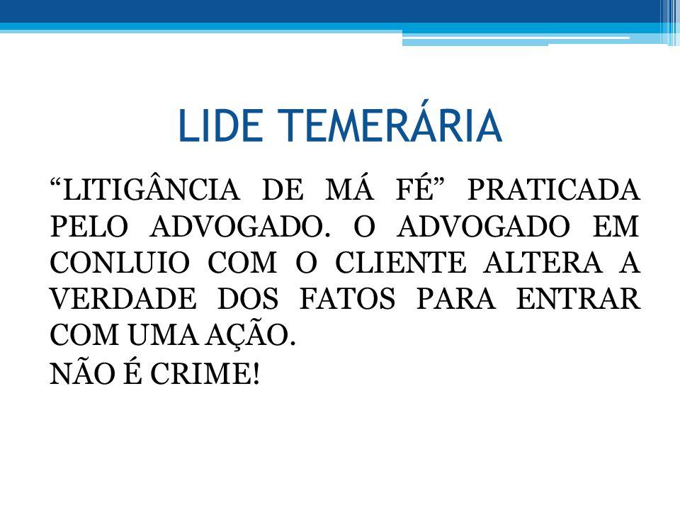 LIDE TEMERÁRIA