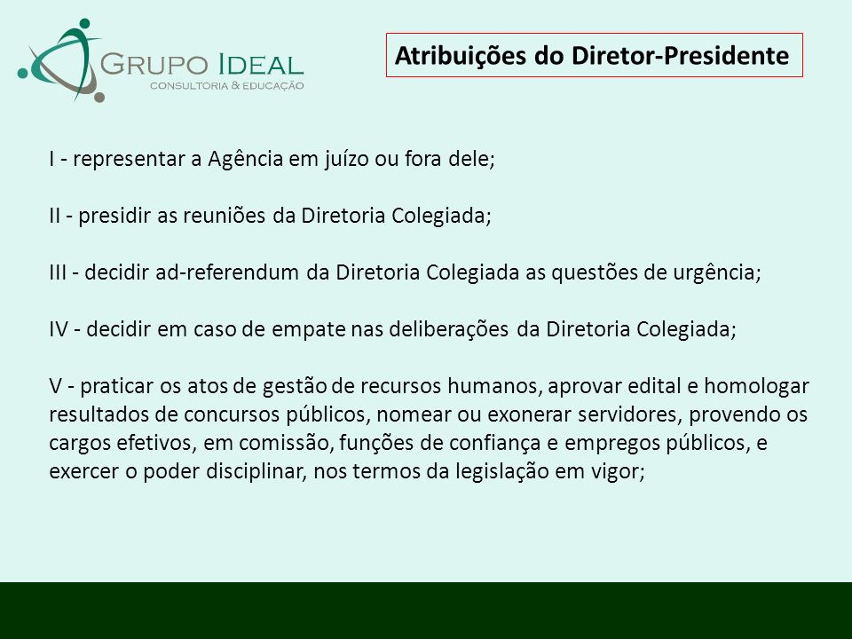 Atribuições do Diretor-Presidente