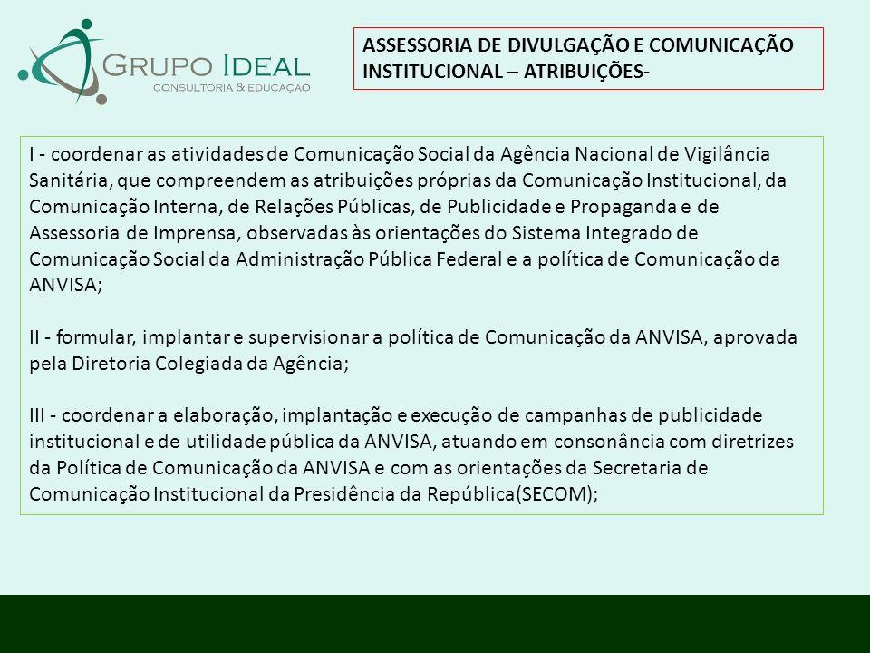 ASSESSORIA DE DIVULGAÇÃO E COMUNICAÇÃO INSTITUCIONAL – ATRIBUIÇÕES-