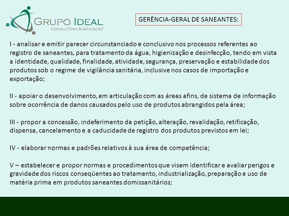 GERÊNCIA-GERAL DE SANEANTES: