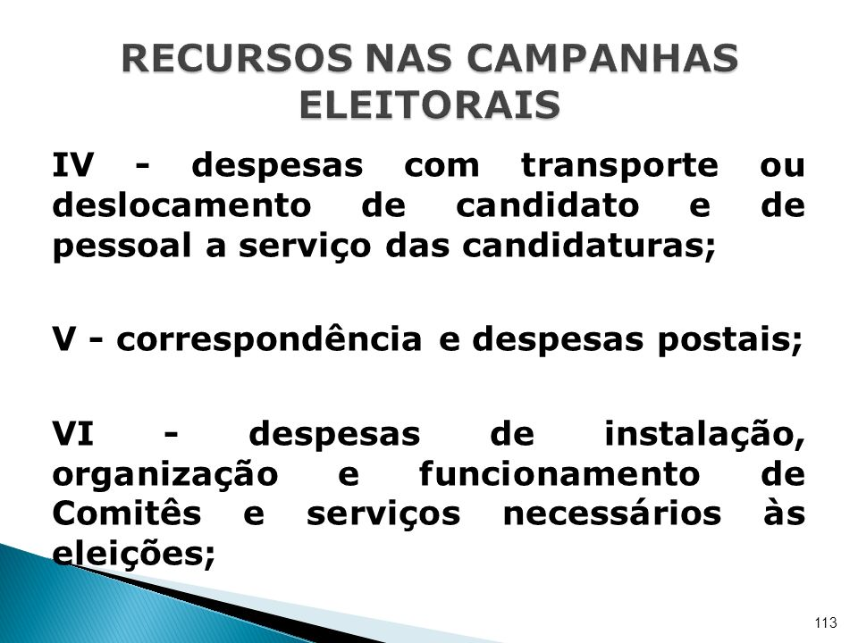 RECURSOS NAS CAMPANHAS ELEITORAIS