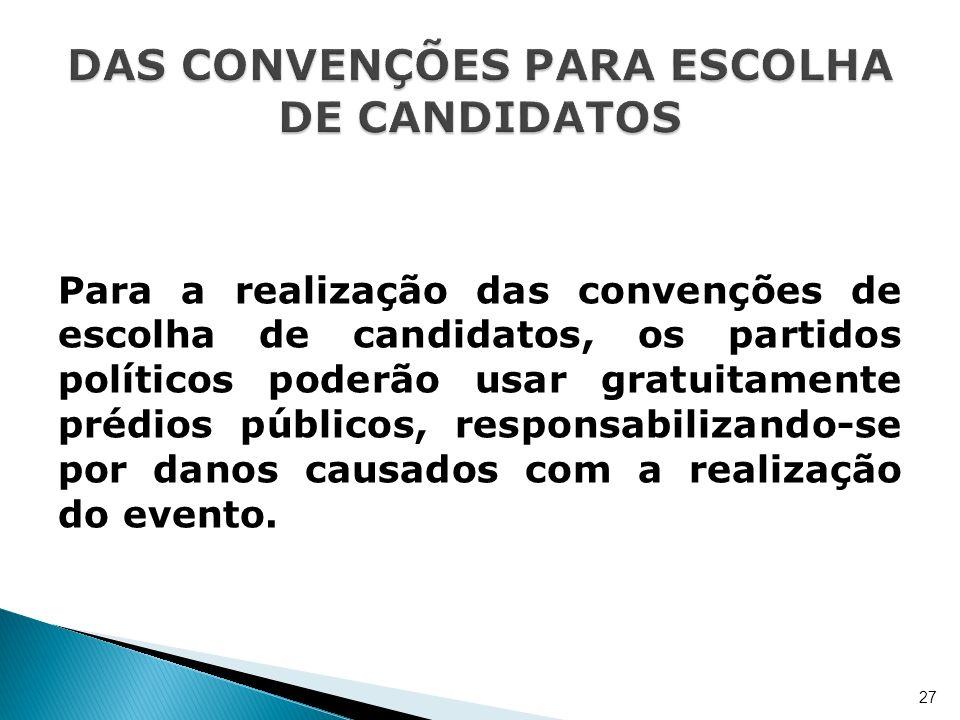 DAS CONVENÇÕES PARA ESCOLHA DE CANDIDATOS