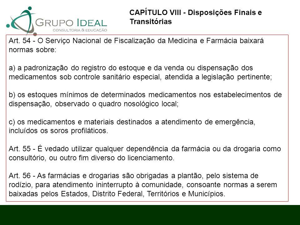 CAPÍTULO VIII - Disposições Finais e Transitórias