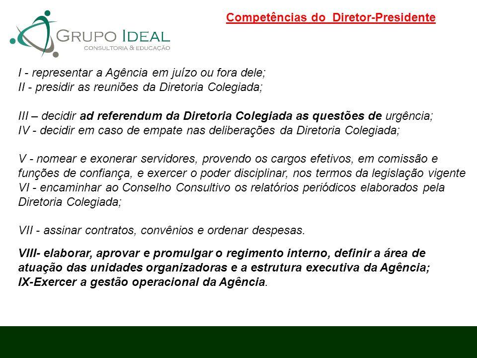 Competências do Diretor-Presidente