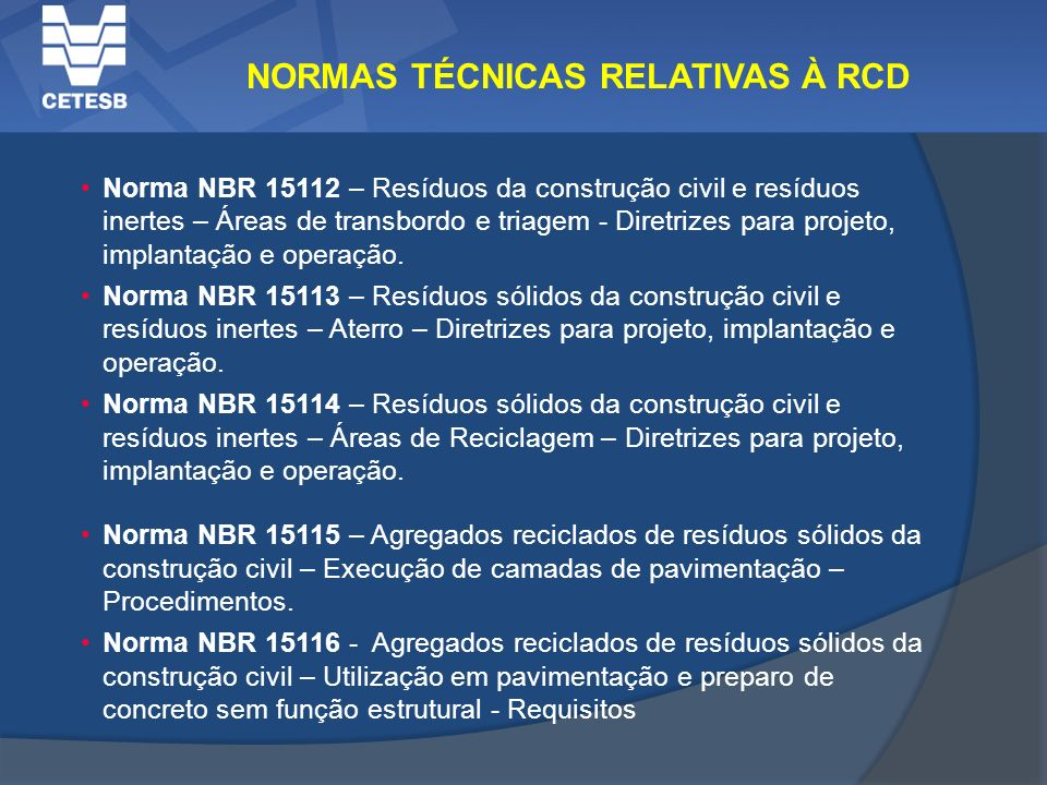 NORMAS TÉCNICAS RELATIVAS À RCD