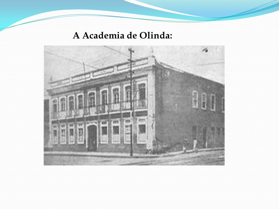 A Academia de Olinda: