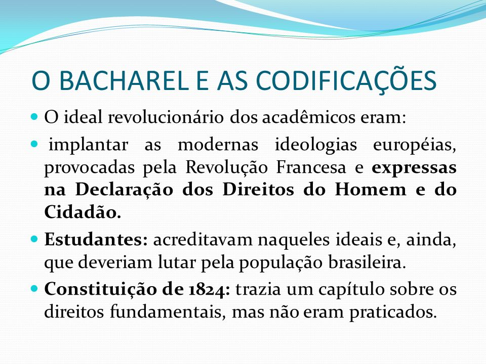 O BACHAREL E AS CODIFICAÇÕES