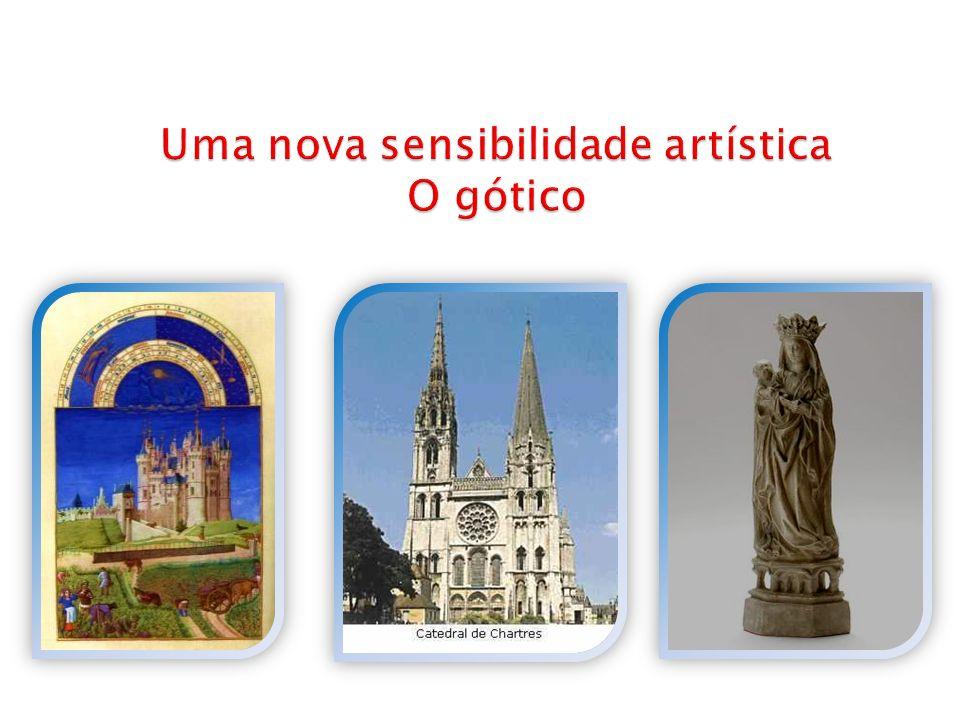 Uma nova sensibilidade artística O gótico