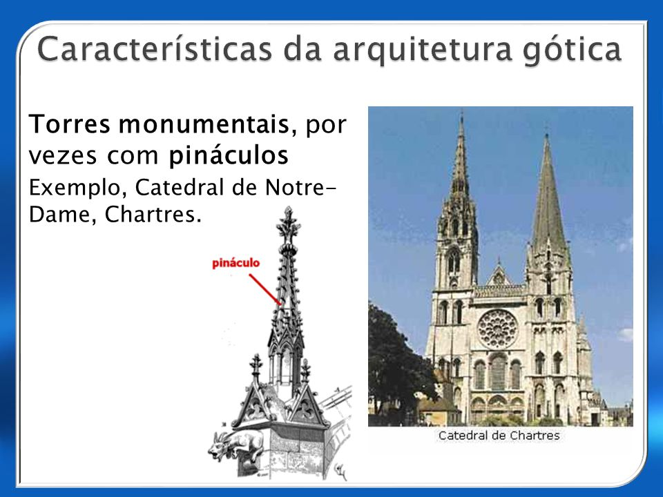 Características da arquitetura gótica
