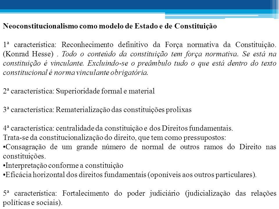 Neoconstitucionalismo como modelo de Estado e de Constituição