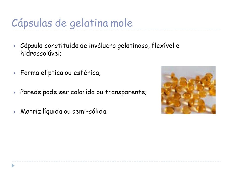 Cápsulas de gelatina mole