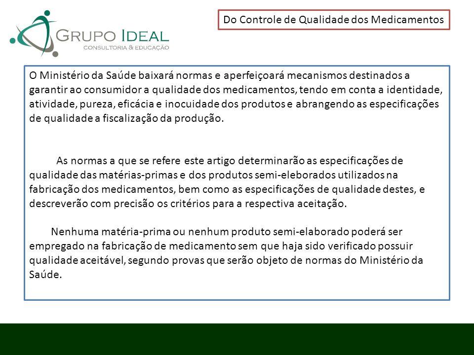 Do Controle de Qualidade dos Medicamentos
