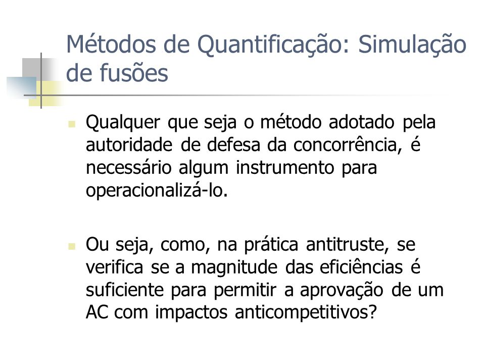 Métodos de Quantificação: Simulação de fusões