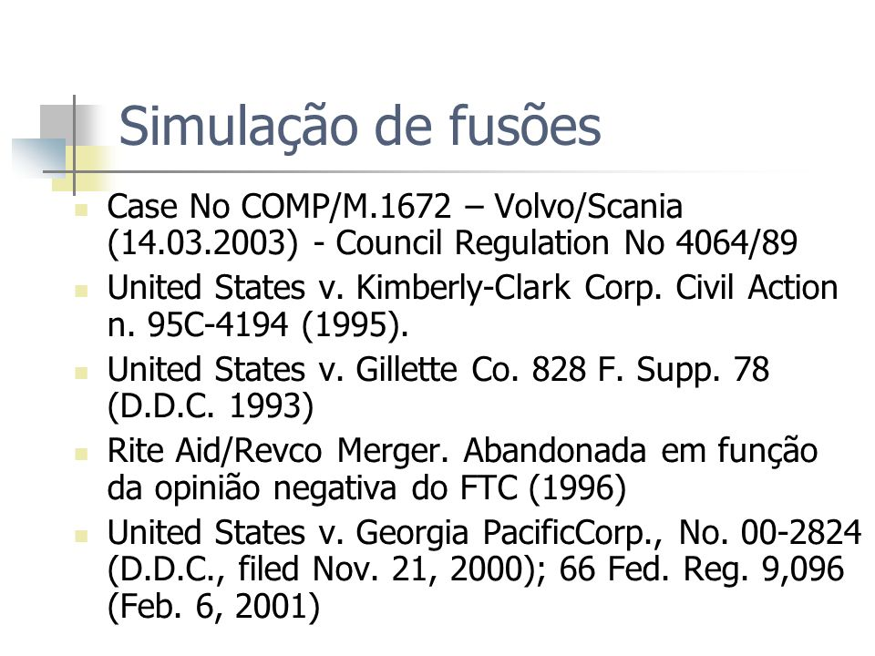 Simulação de fusões Case No COMP/M.1672 – Volvo/Scania (14.03.2003) - Council Regulation No 4064/89.