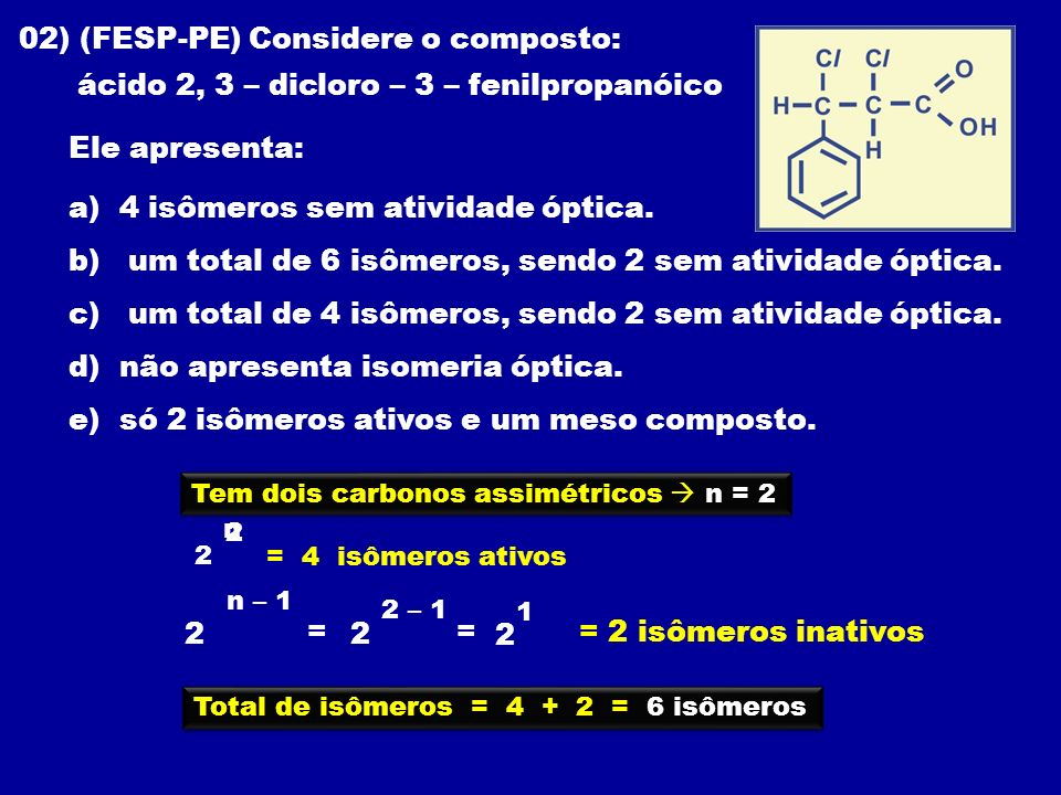 02) (FESP-PE) Considere o composto: