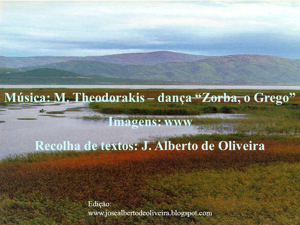 Música: M. Theodorakis – dança Zorba, o Grego Imagens: www