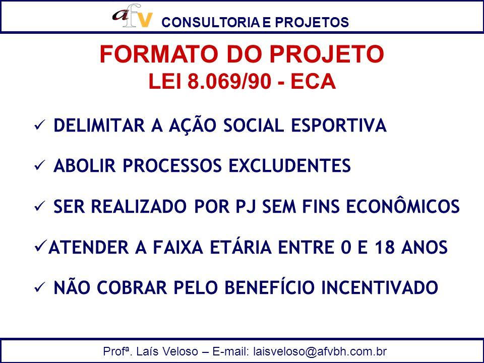 FORMATO DO PROJETO LEI 8.069/90 - ECA