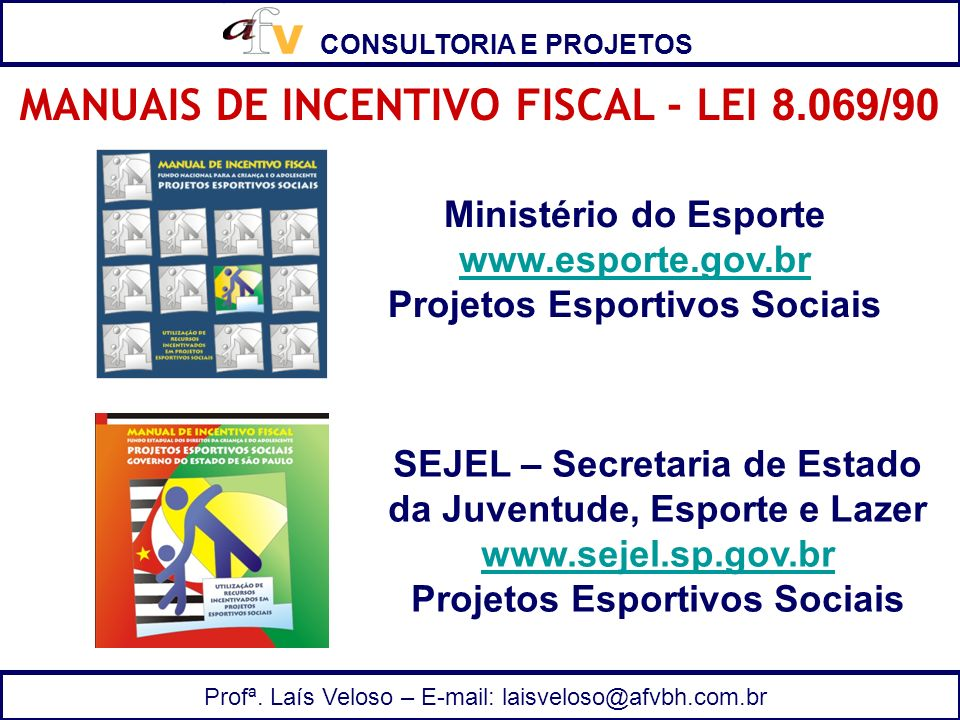 MANUAIS DE INCENTIVO FISCAL - LEI 8.069/90