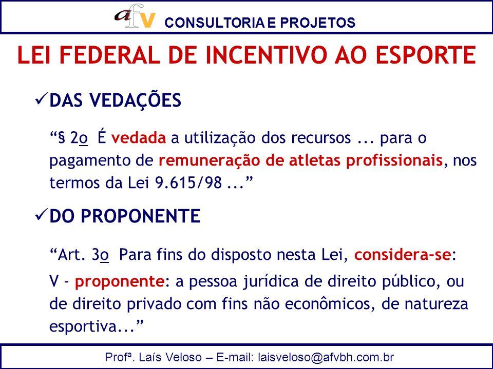 LEI FEDERAL DE INCENTIVO AO ESPORTE