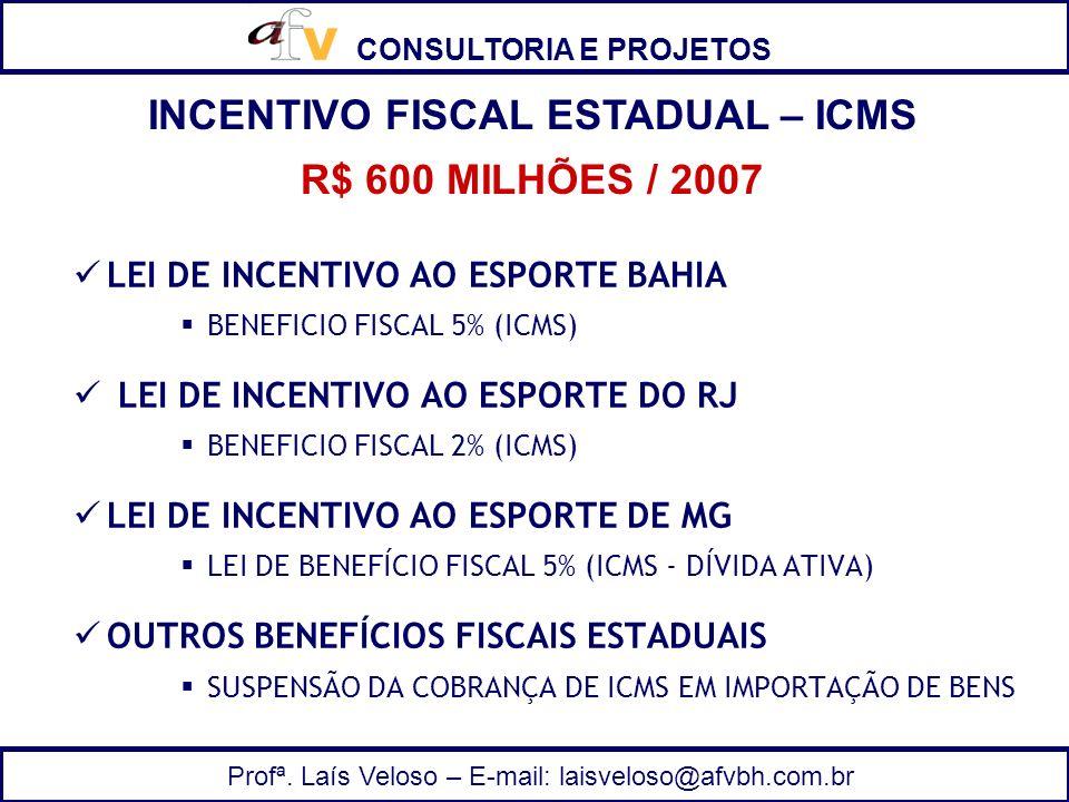 INCENTIVO FISCAL ESTADUAL – ICMS