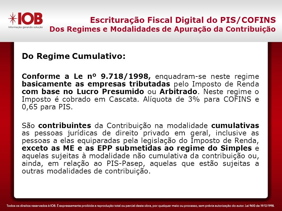 Do Regime Cumulativo: Escrituração Fiscal Digital do PIS/COFINS