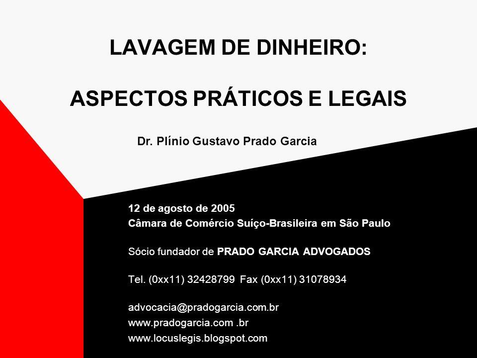 LAVAGEM DE DINHEIRO: ASPECTOS PRÁTICOS E LEGAIS