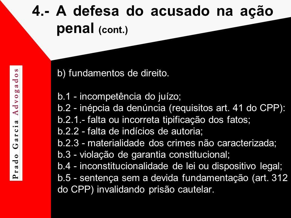 4.- A defesa do acusado na ação penal (cont.)