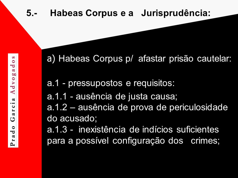 5.- Habeas Corpus e a Jurisprudência: